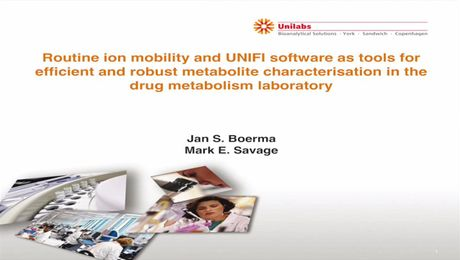 Routine Ion Mobility and UNIFI Software as Tools for Efficient