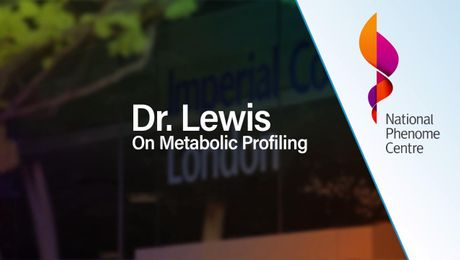 National Phenome Centre | Dr. Matthew Lewis discusses metabolic profiling
