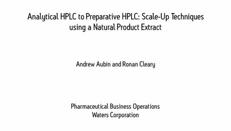 Application Note | Analytical HPLC to Preparative HPLC: Scale-Up Techniques using a Natural Product Extract
