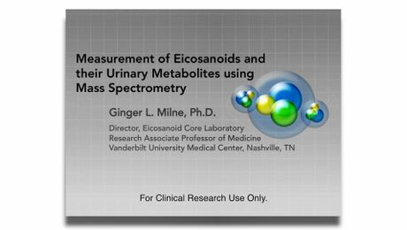 MSACL 2018 Presentation | Measurement of Eicosanoids and their Urinary Metabolites using Mass Spectrometry