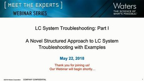LC System Troubleshooting - Part 1