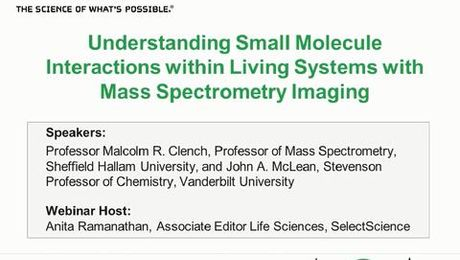 Webinar: Understanding Small Mol. Interactions in Living Systems with Mass Spec Imaging