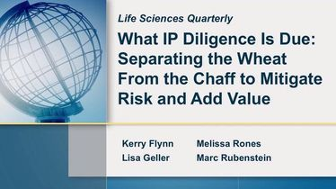 Life Sciences Quarterly (Q2 2017): What IP diligence is due