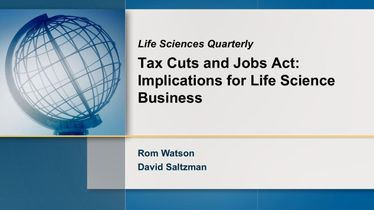 Life Sciences Quarterly (Q1 2018): Tax Cuts and Jobs Act: Implications for life science business