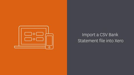 Import a CSV bank statement into Xero