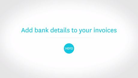 Add Bank Details to your Invoices in Xero