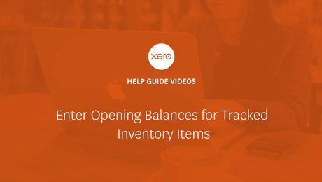 Entering Opening Balances for Tracked Inventory in Xero