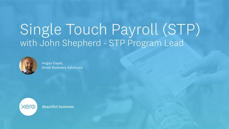 Single Touch Payroll with John Shepherd