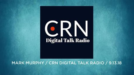 Mark Murphy on CRN Digital talk radio (09/13/18)