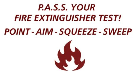 P.A.S.S. Your Fire Extinguisher Test!