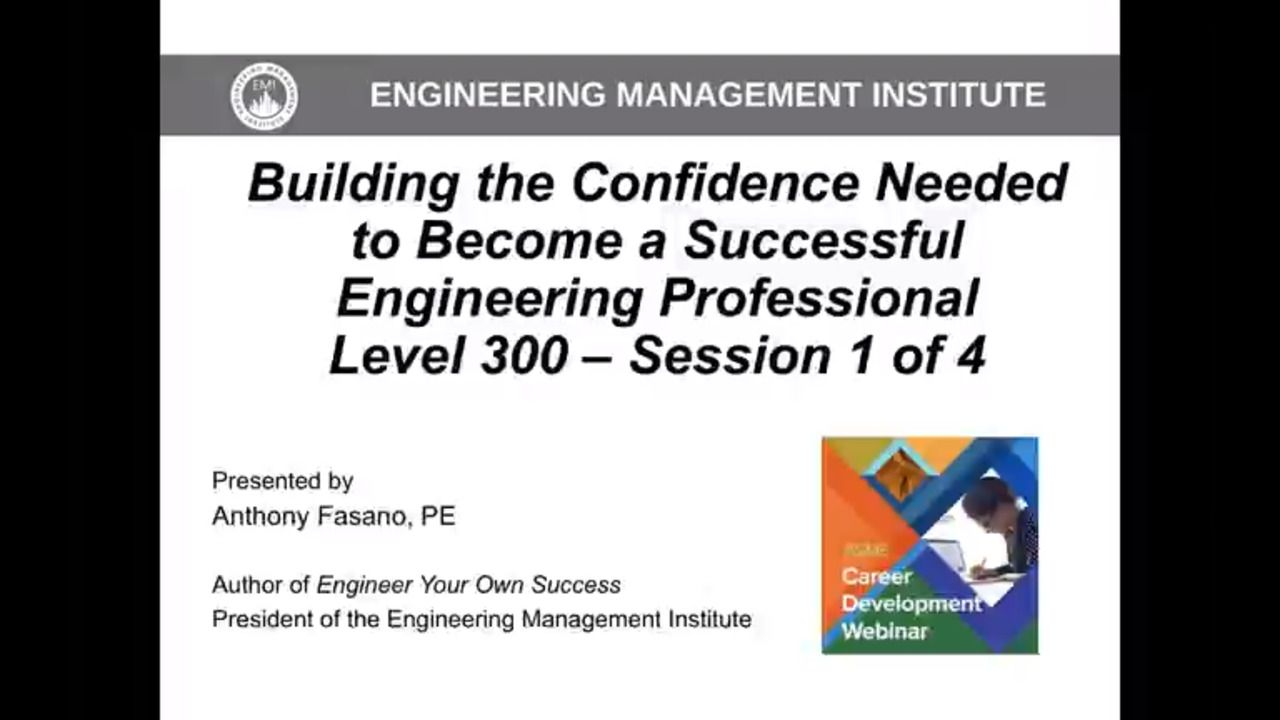 Building the Confidence Needed to Become a Successful Engineering Professional