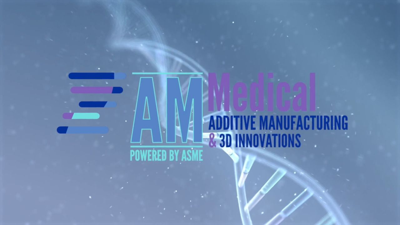 AM Medical: Additive Manufacturing & 3D Innovations