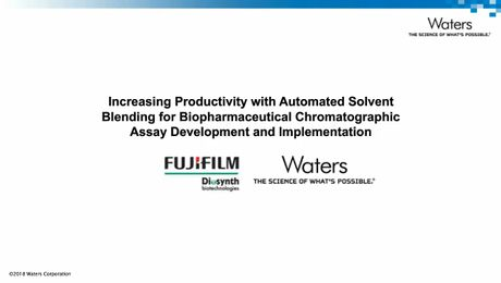 Increasing Productivity for Biopharm Analysis with Automated Solvent Blending Approaches for Chromatographic Development and Assay Implementation