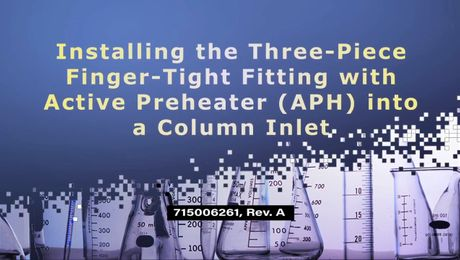 Install 3-Piece Finger-Tight Fitting with APH