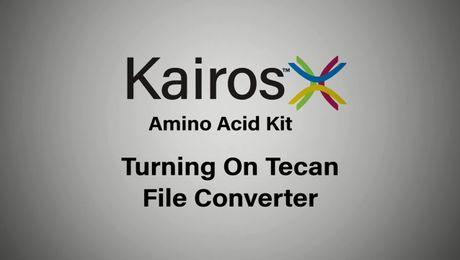 Kairos Amino Acid Kit Tips and Tricks | Turning on the Tecan File Converter