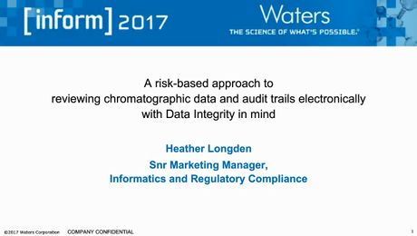 Webinar | A Risk-based  Approach to Reviewing Electronic Chromatographic Data and Audit Trails with Data Integrity in Mind