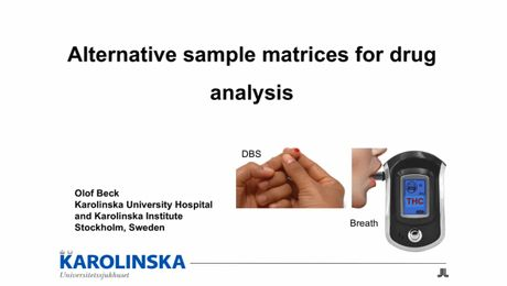 Alternative Sample Matrices for Drug Analysis