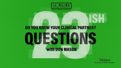 Do You Know Your Clinical Partner: 23ish Questions with Don Mason