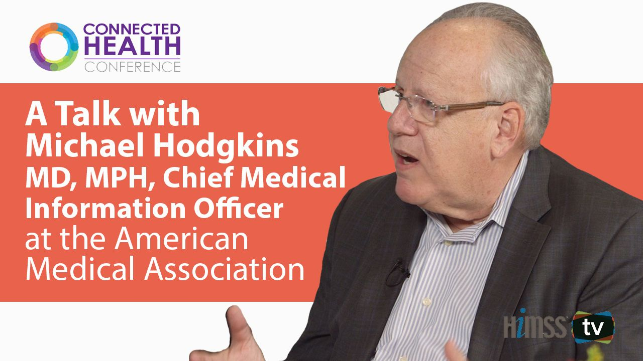 AMA's Michael Hodgkins on how to solve the connected care problem
