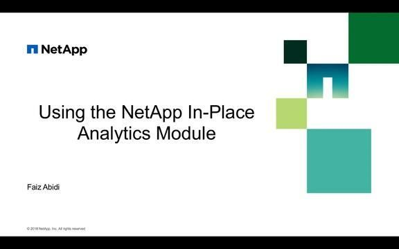 Using the NetApp In-Place Analytics Module Part 3