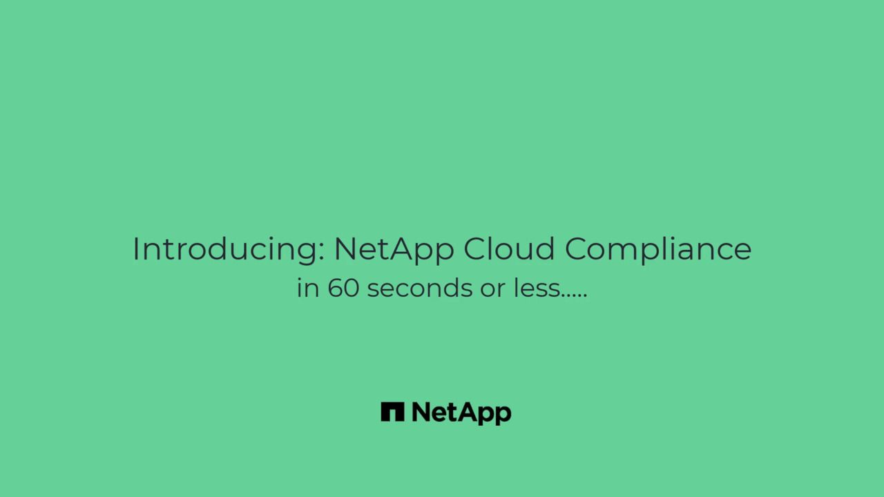 NetApp Cloud Compliance in 60 seconds or less