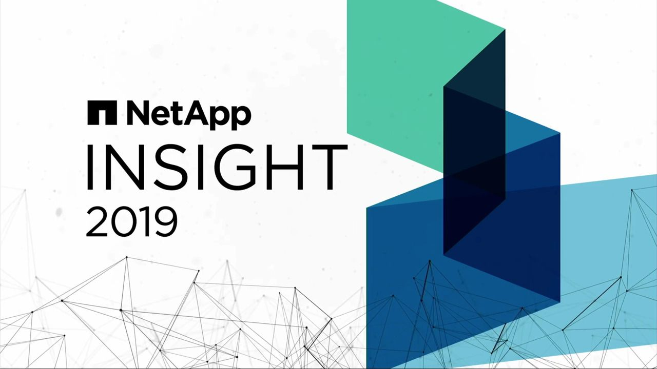 NetApp INSIGHT 2019 Vision Keynote Session