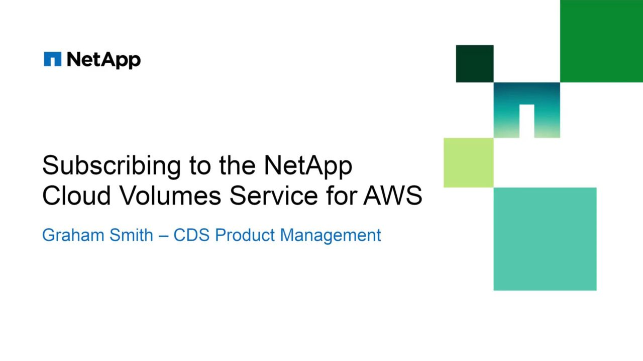 Subscribing to NetApp Cloud Volumes Service for AWS