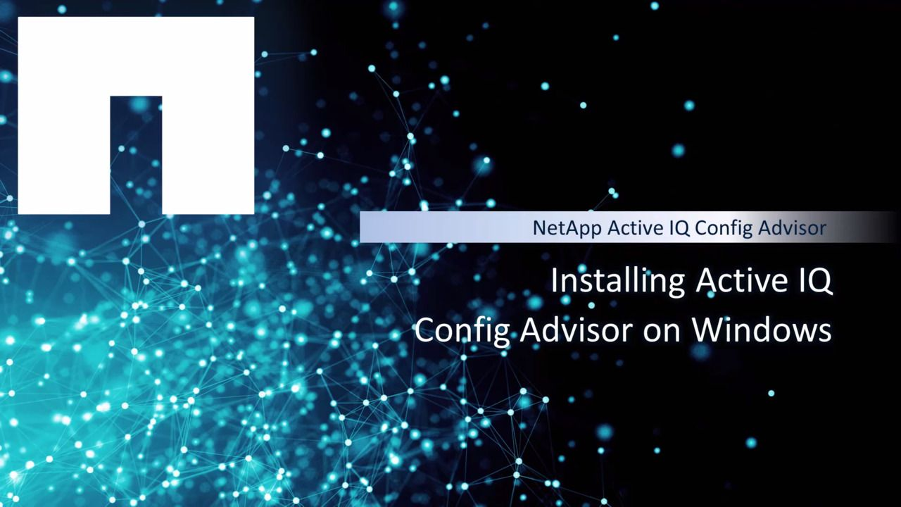 Installing Active IQ Config Advisor on Windows