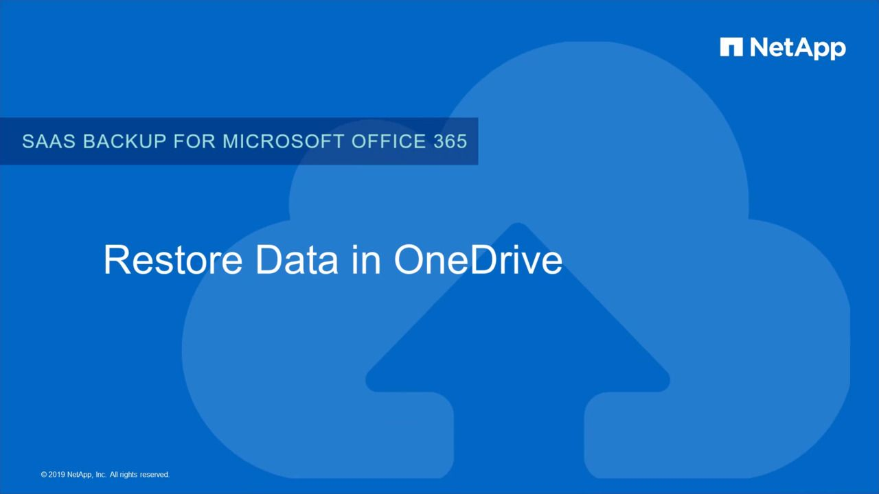 Restoration of Data in NetApp SaaS Backup for Microsoft OneDrive for Business