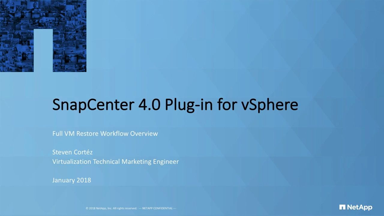SnapCenter 4.0 Plug-In for vSphere Full VM Restore Workflow Overview