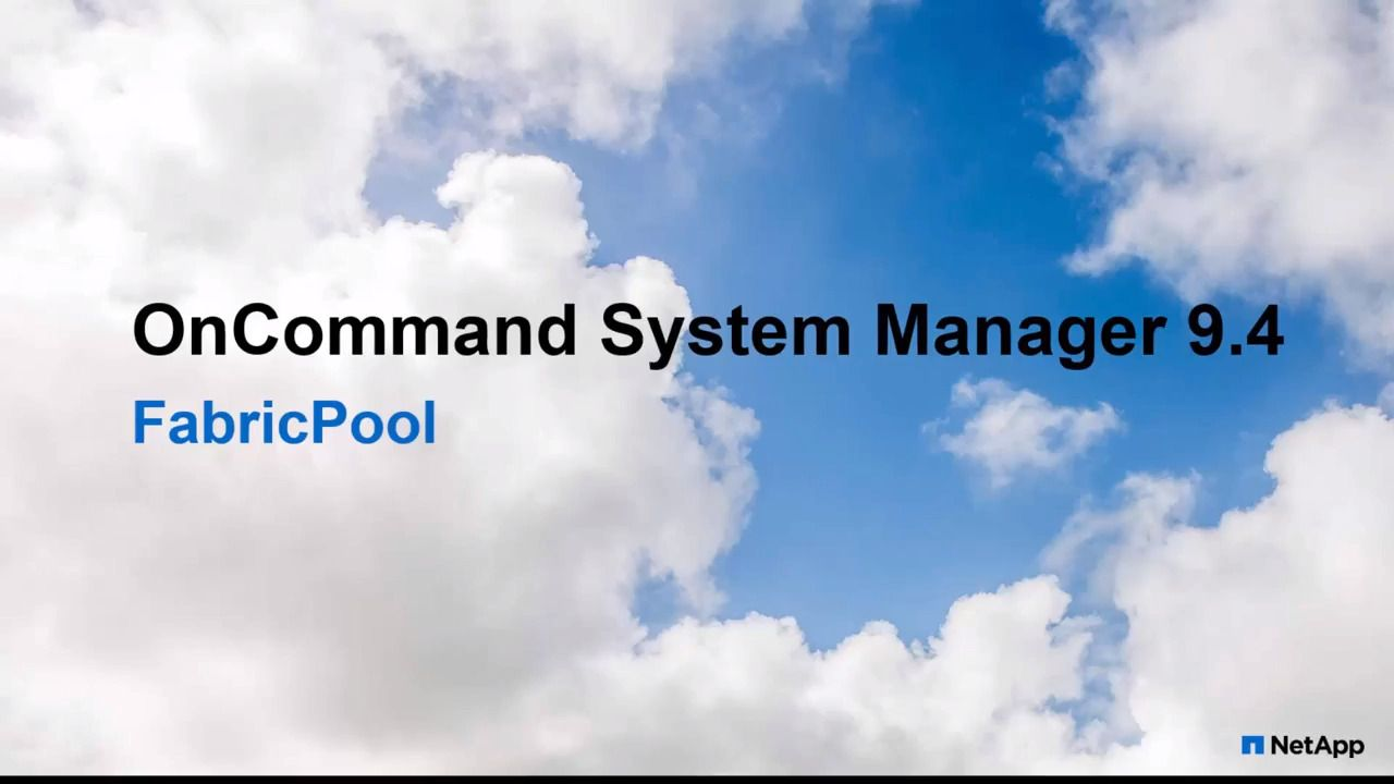FabricPool Using OnCommand System Manager 9.4