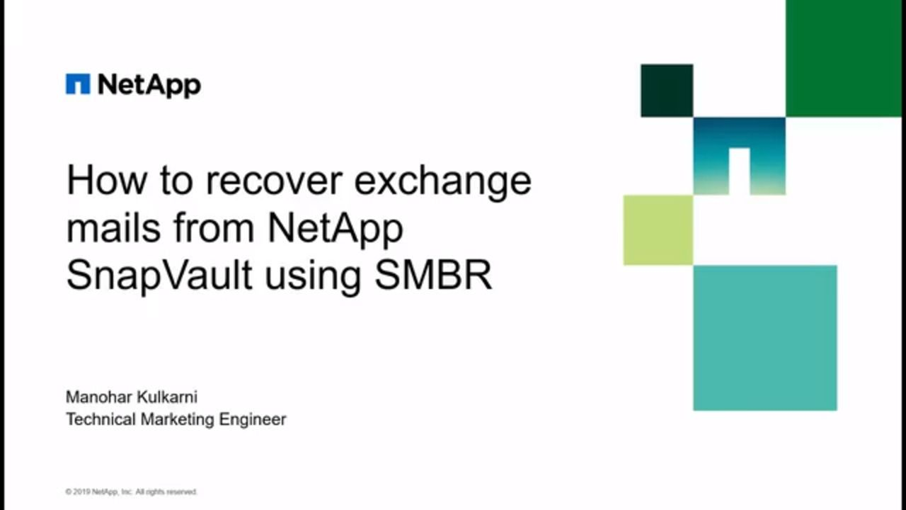 Recovering Microsoft Exchange Mail From SnapVault Using SMBR