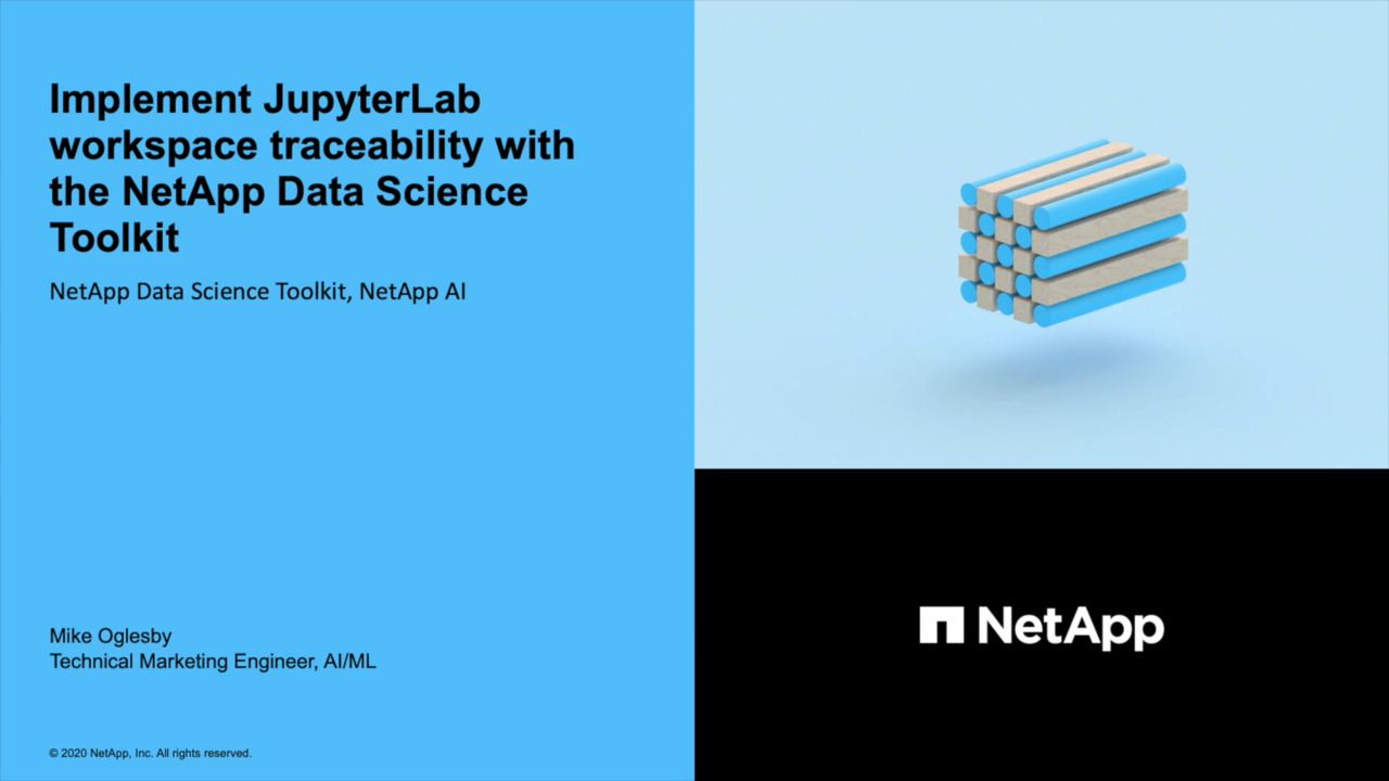 JupyterLab Workspace Traceability with the NetApp Data Science Toolkit