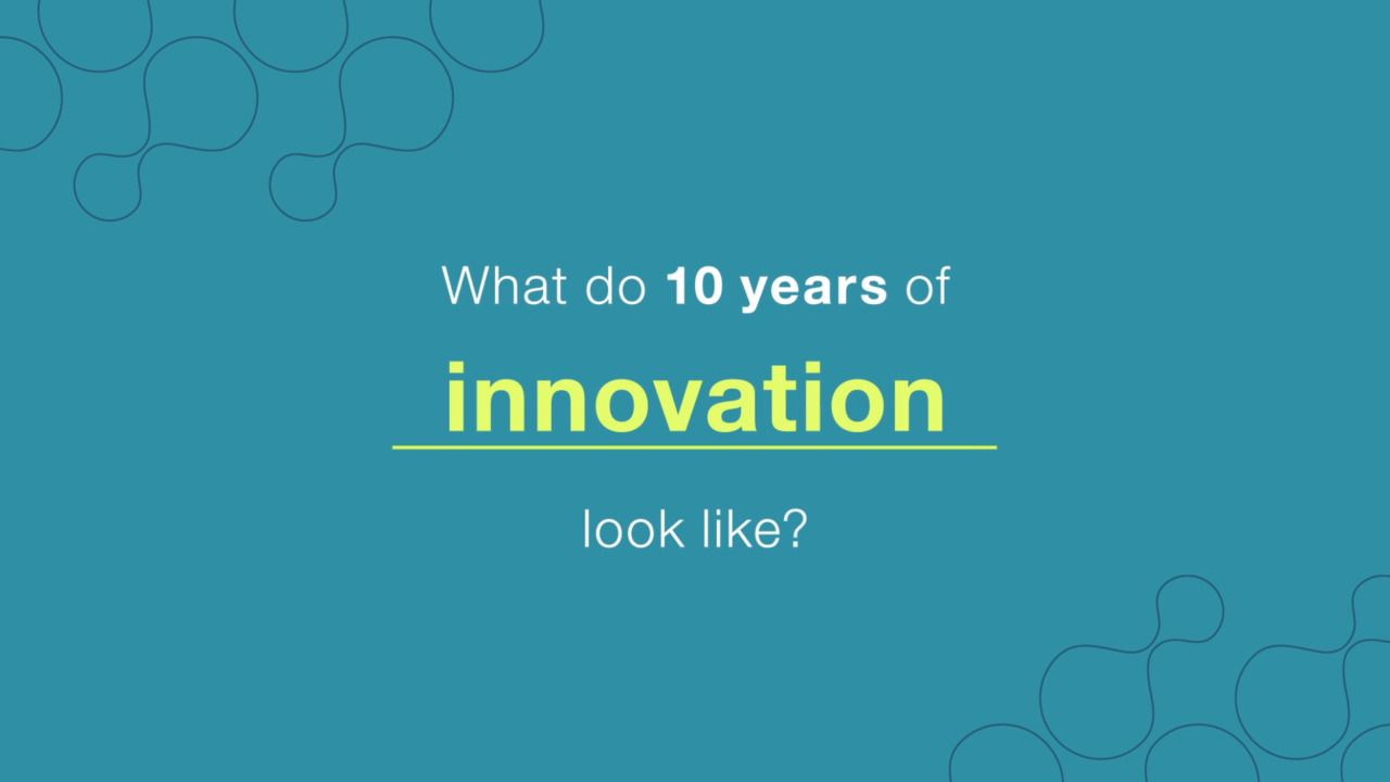 What Do 10 Years of Innovation Look Like?