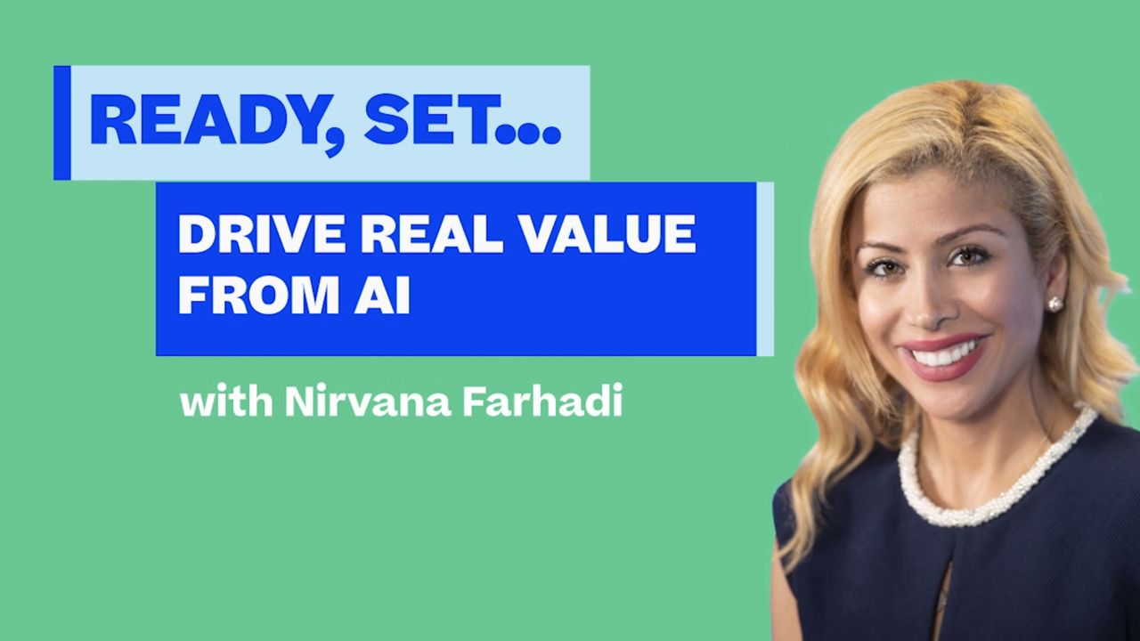 Ready, Set... Drive Real Value from AI