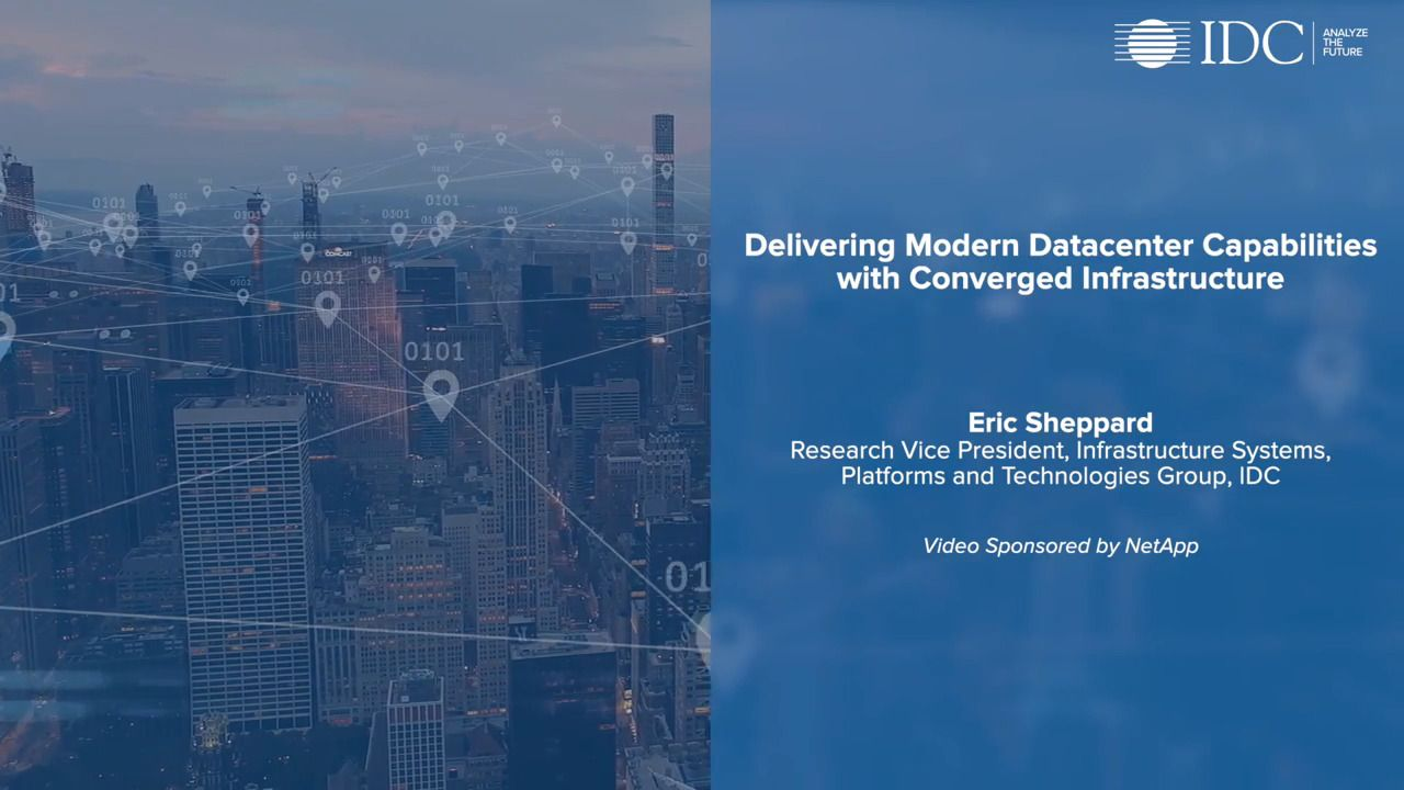 Delivering Modern Datacenter Capabilities with Converged Infrastructure