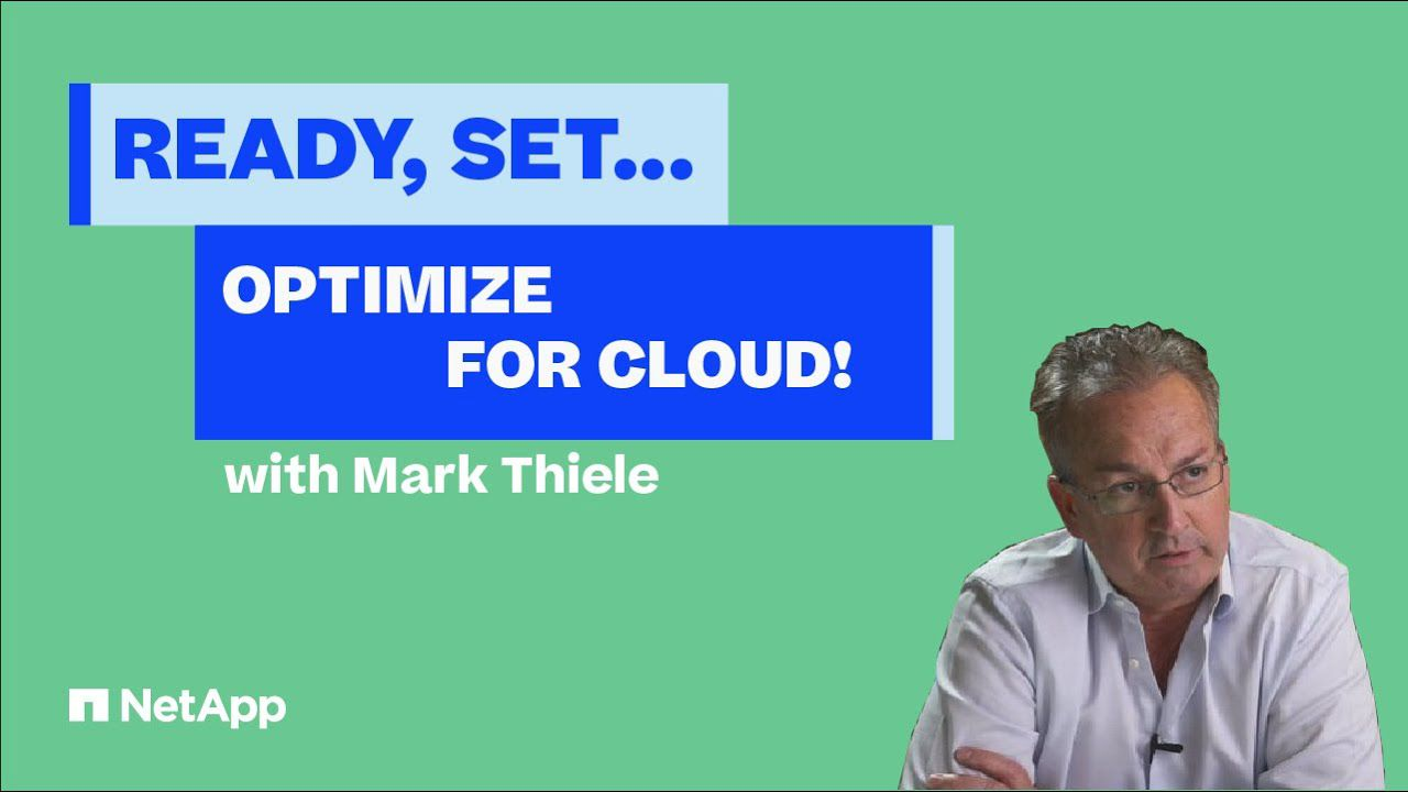 Ready, Set... Optimize for Cloud!