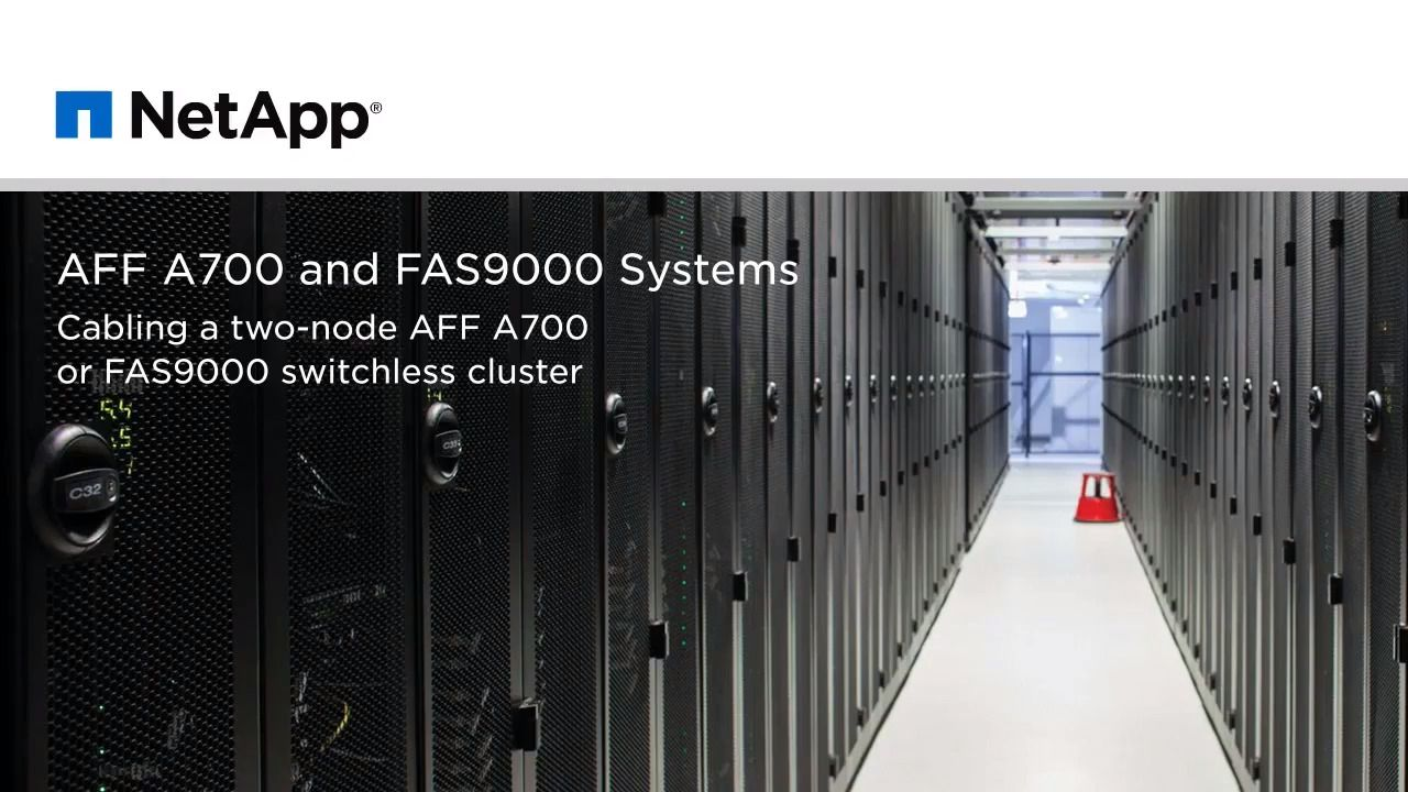 Cabling a Two-Node AFF A700 or FAS9000 Switchless Cluster