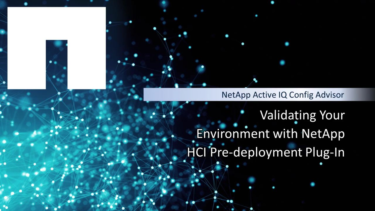 Validate Your Environment with the NetApp HCI Predeployment Plug-in
