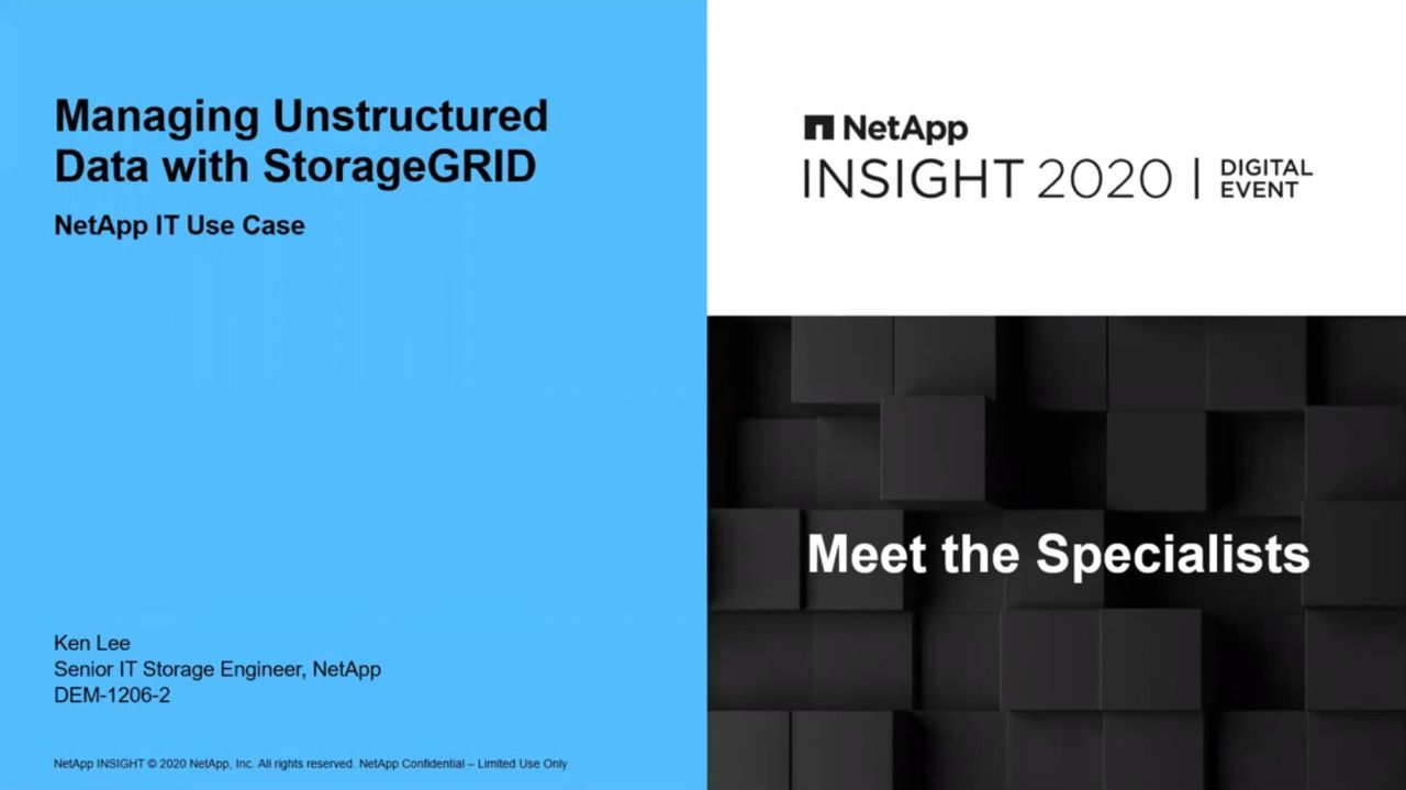 Managing Unstructured Data with StorageGRID