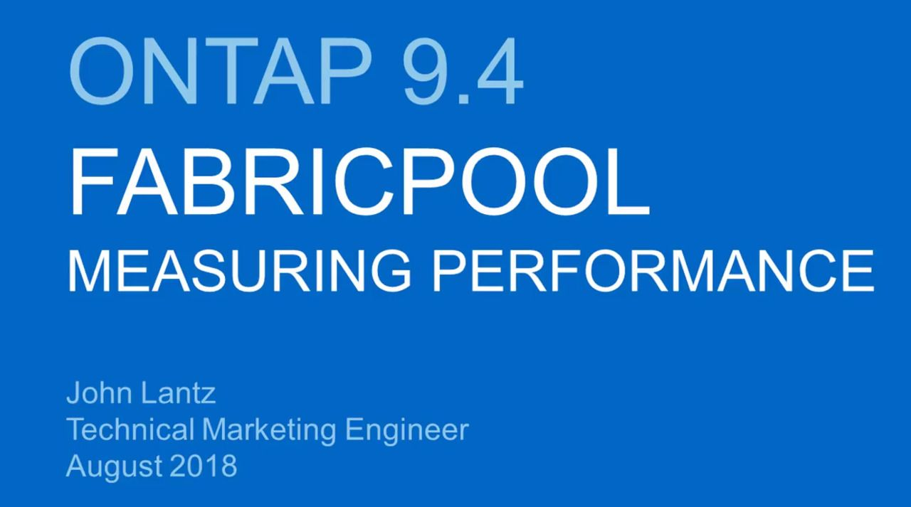 Measuring FabricPool Performance in ONTAP 9.4