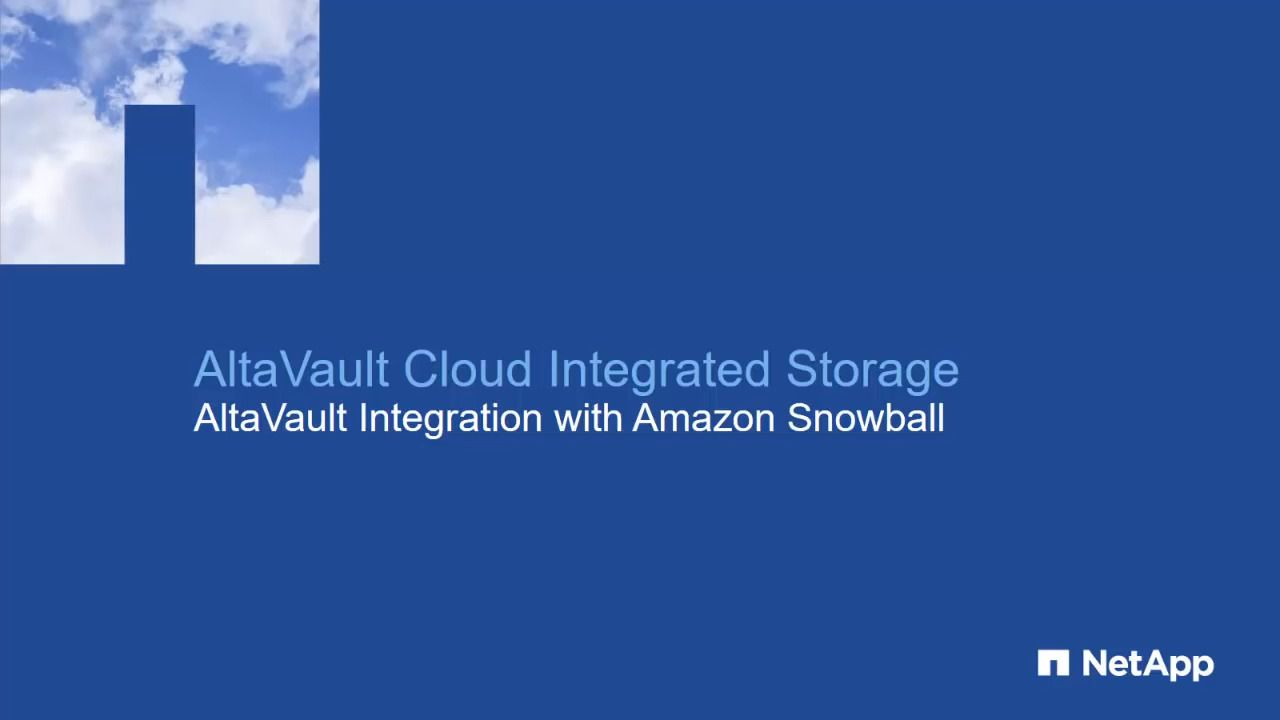 AltaVault Integration with Amazon Snowball