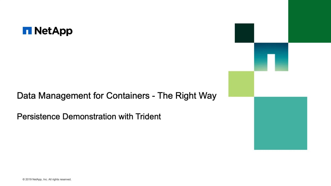 Data Management with Containers Featuring Persistence with Trident