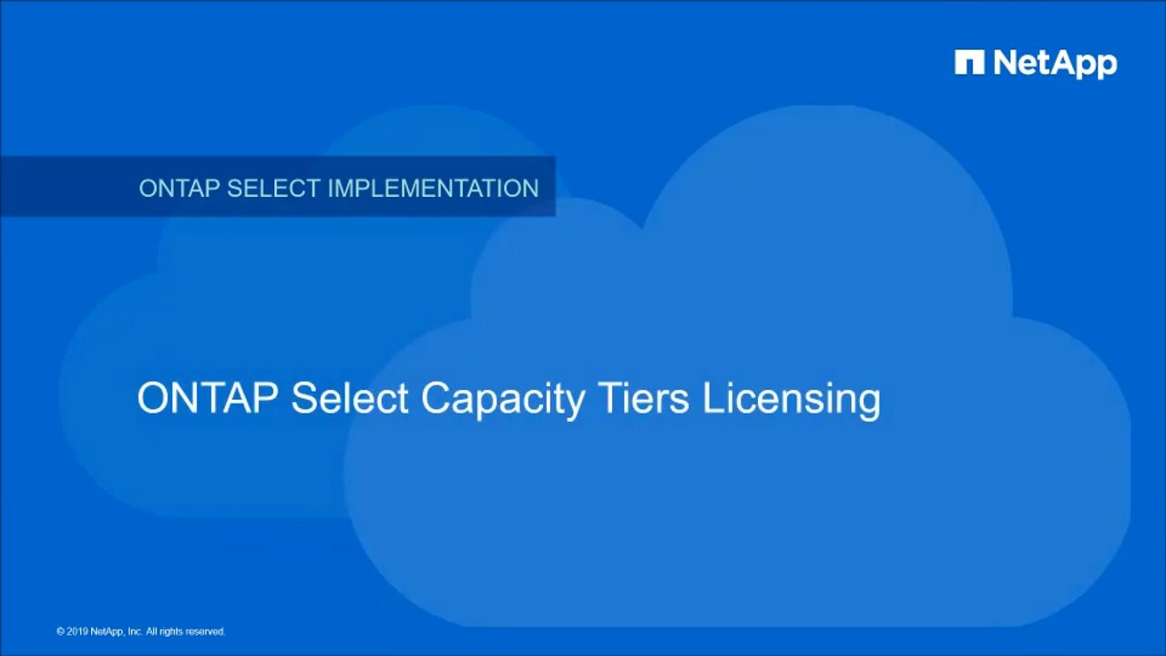 ONTAP Select Capacity Tiers Licensing