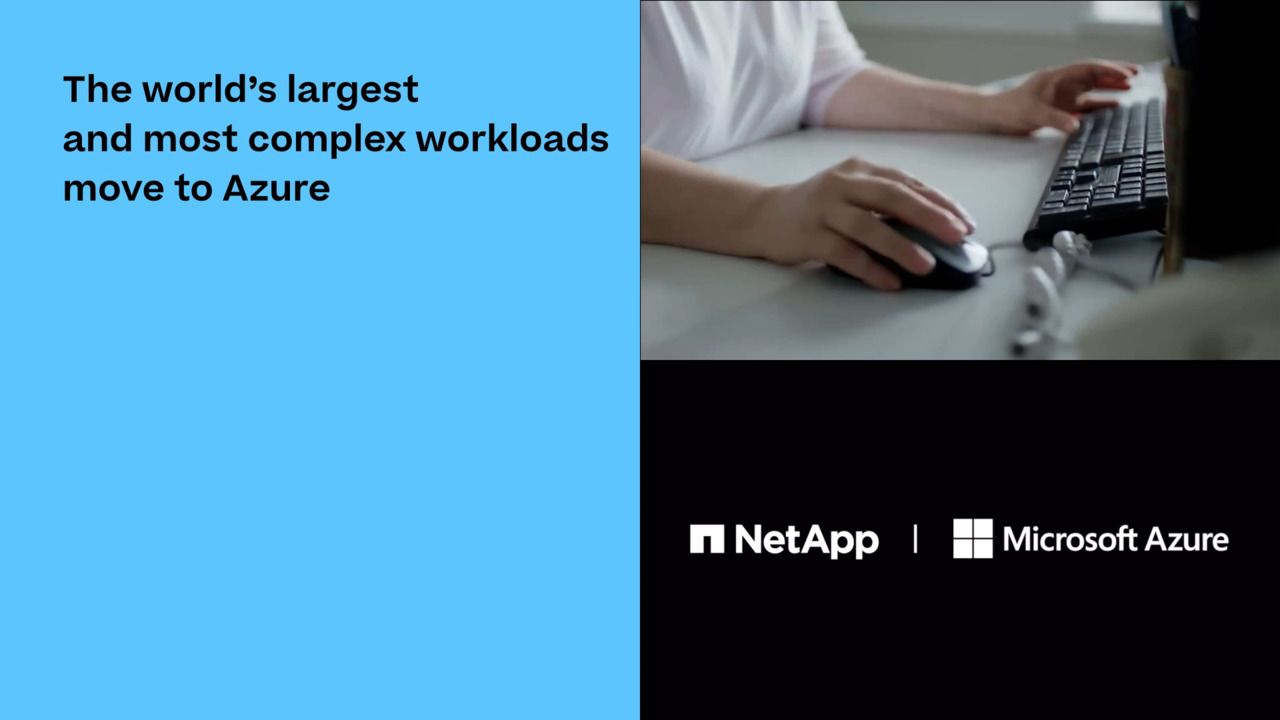 Customers Tell Us - NetApp and Microsoft Lead Cloud Transformations