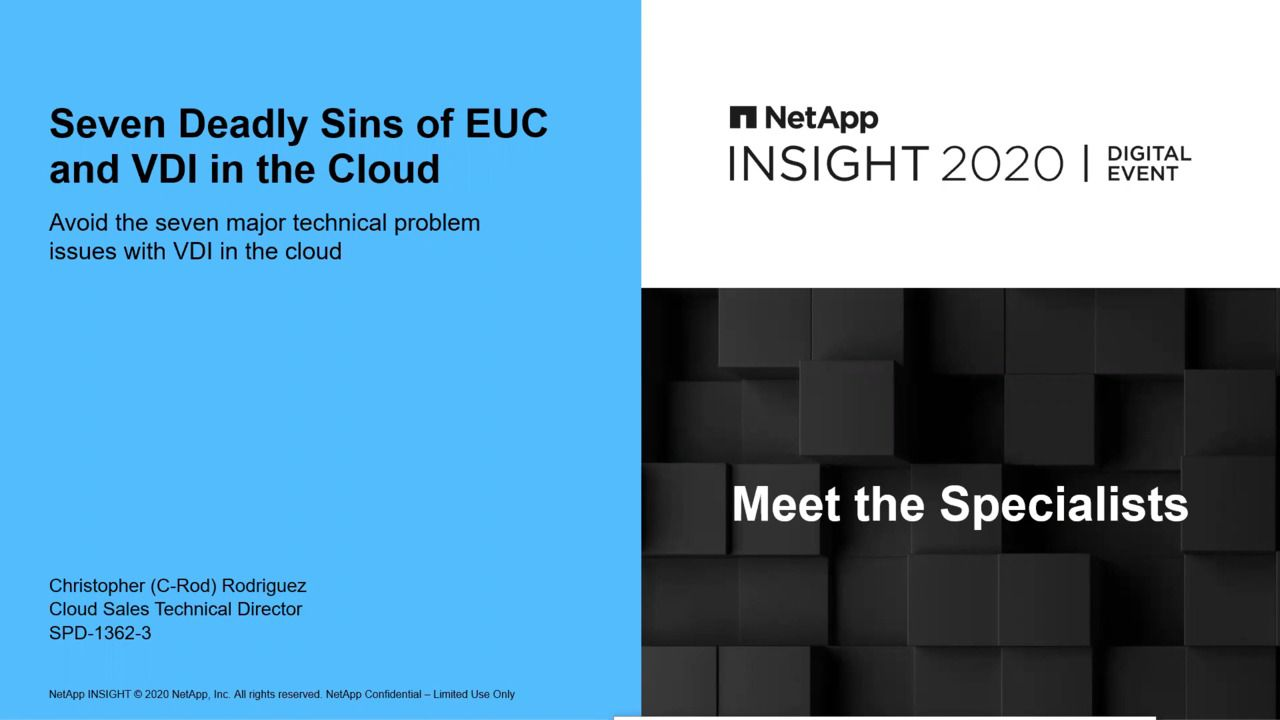 The Seven Deadly Sins of EUC and VDI in the Cloud