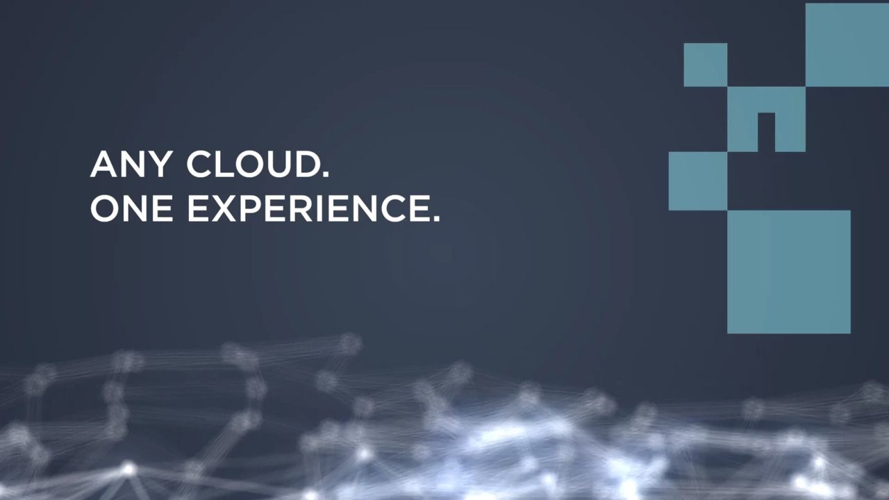 Any Cloud. One Experience.