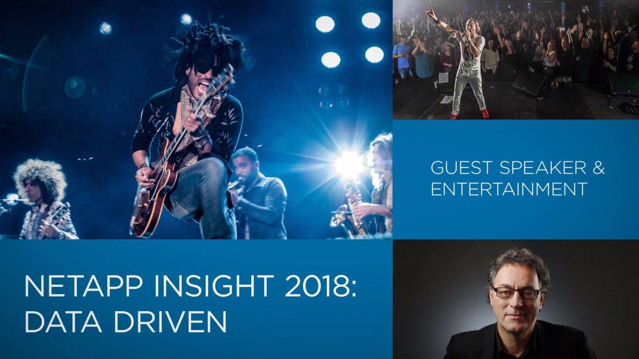 Incredible Entertainment and Guest Speaker Lineup for NetApp Insight 2018!