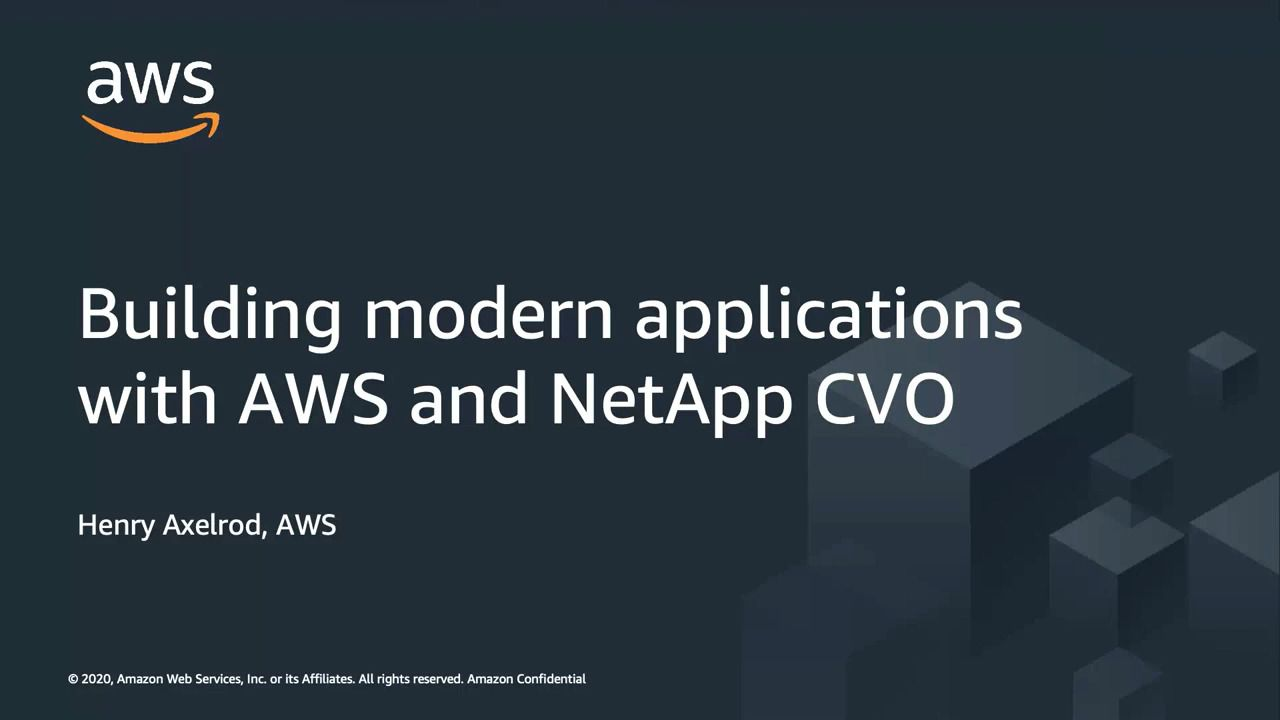 Building Modern Applications with AWS and Cloud Volumes ONTAP