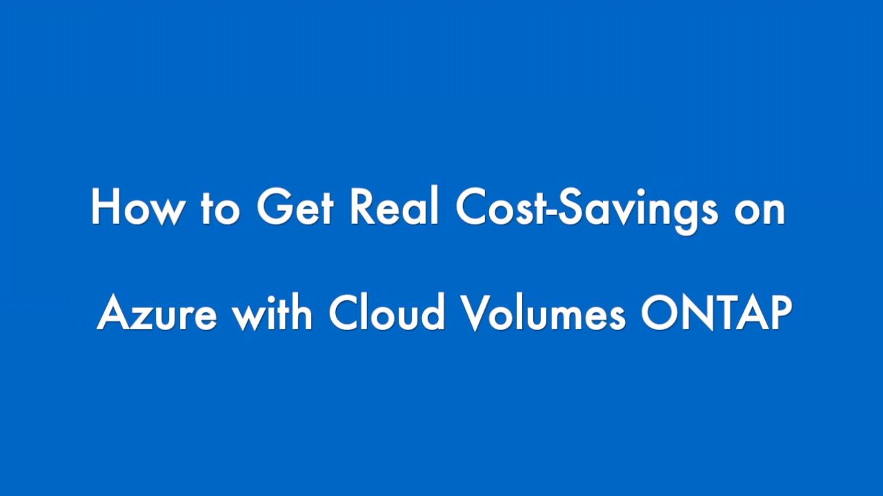 Calculate Azure Costs with NetApp Cloud Volumes ONTAP